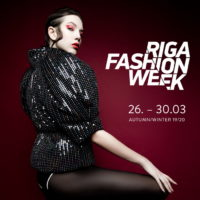 Новый сезон RIGA FASHION WEEK, Осень-Зима 2019/2020